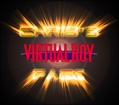 Click Here to go to Chris's Virtual Boy Page
